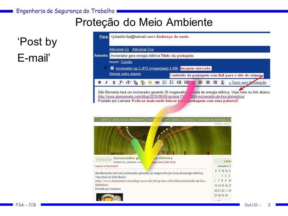 FSA – JCB Engenharia de Segurança do Trabalho Proteção do Meio Ambiente Post by E-mail Out/10 -2