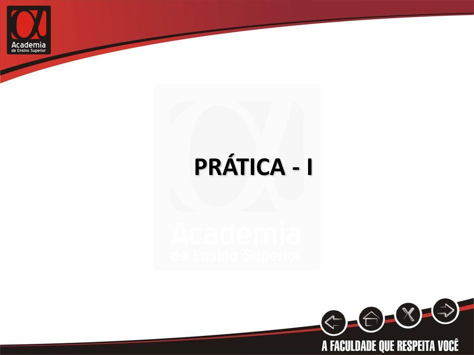 PRÁTICA - I
