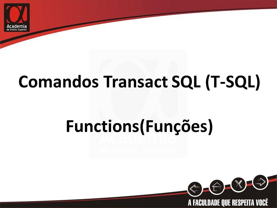 Comandos Transact SQL (T-SQL) Functions(Funções)