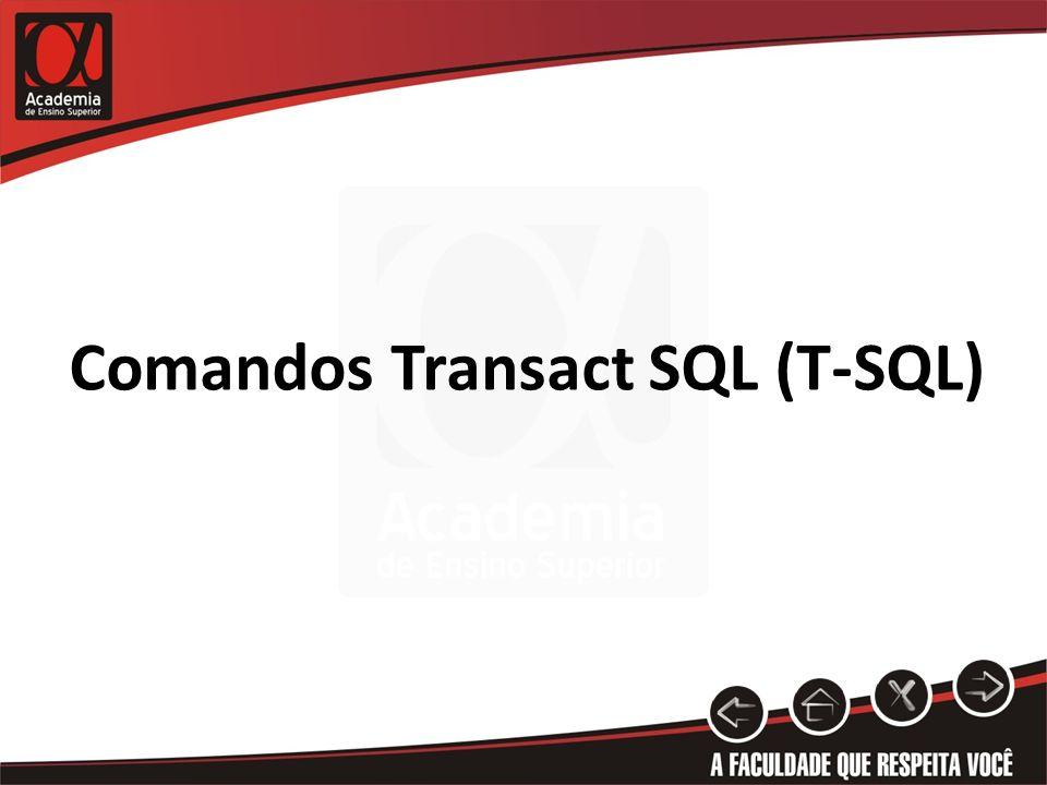 Comandos Transact SQL (T-SQL)