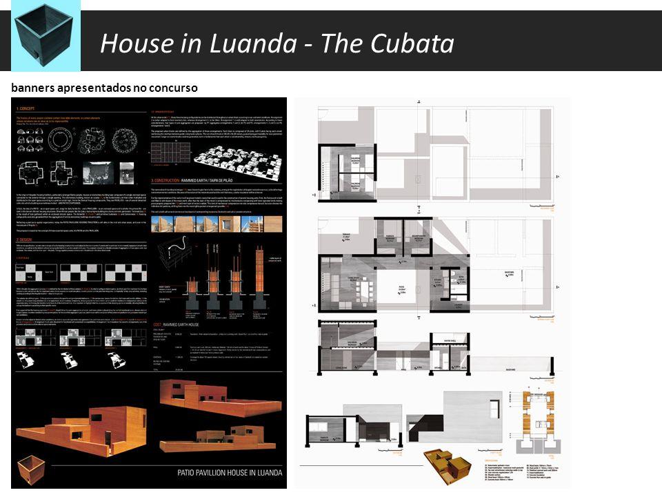 o conceito House in Luanda - The Cubata