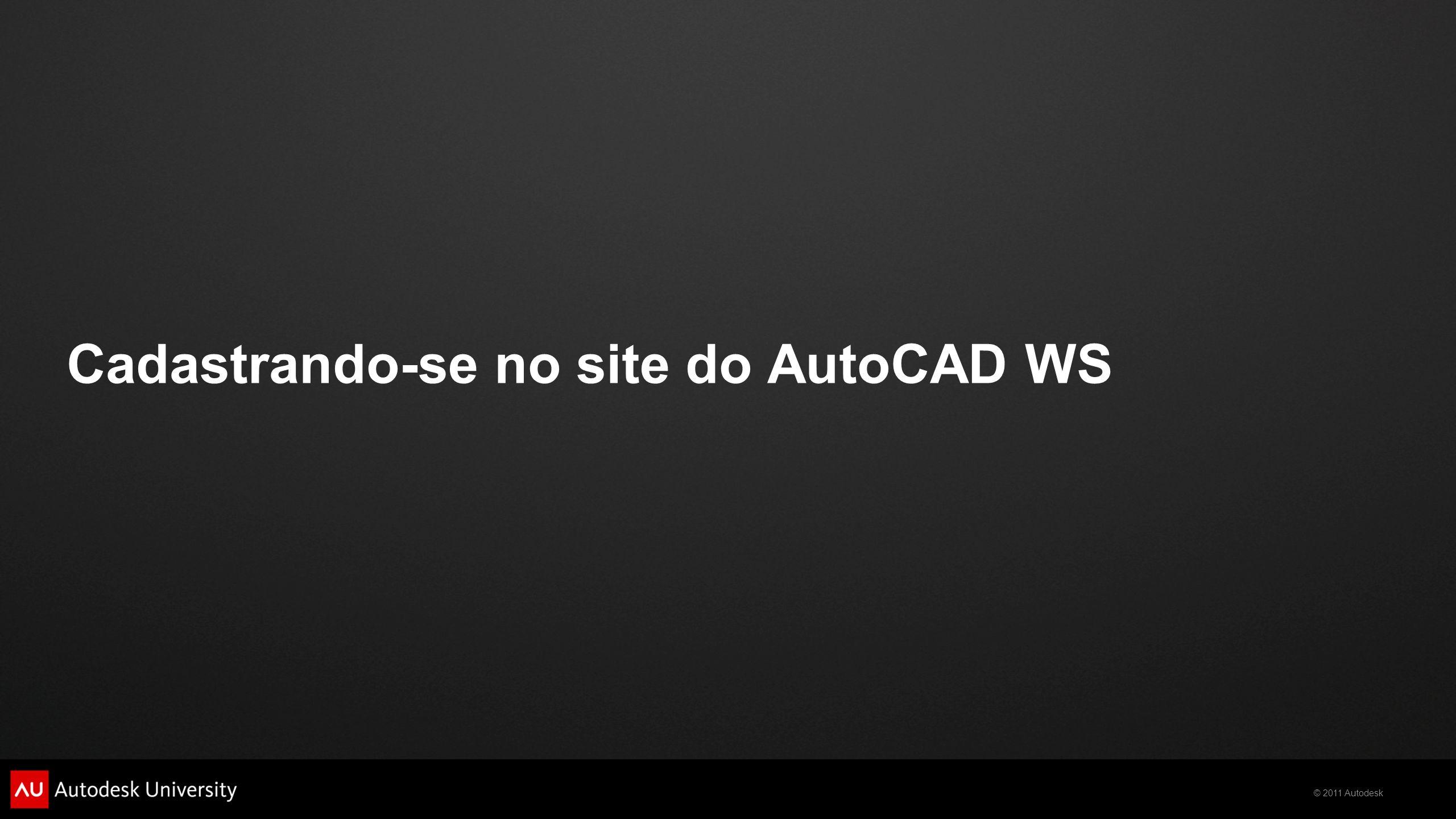 © 2011 Autodesk Utilizando o AutoCAD WS em um iPhone/iPad Seleção de Cor Seleção de Camadas Seleção de Layout Definindo o Modo de Visualização do Desenho Ferramentas de Edição Compartilhar Desenho Gerenciando os Arquivos Locais Ajuda do AutoCAD WS Configurações do AutoCAD WS