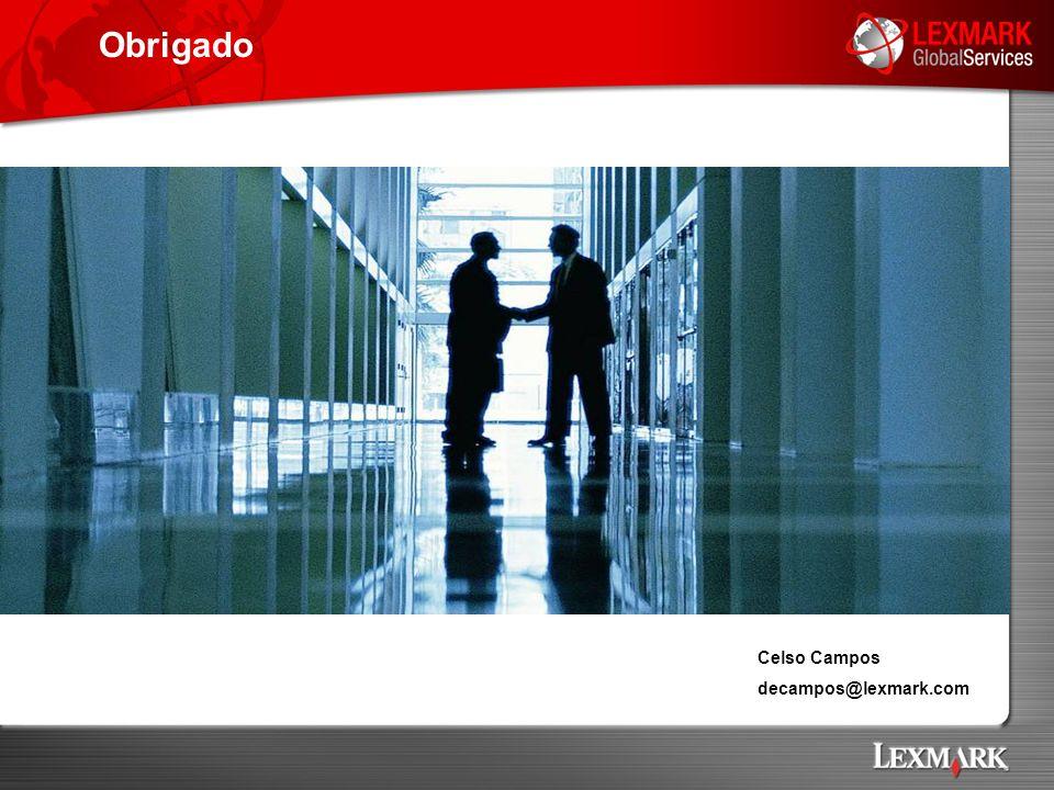 Celso Campos decampos@lexmark.com Obrigado