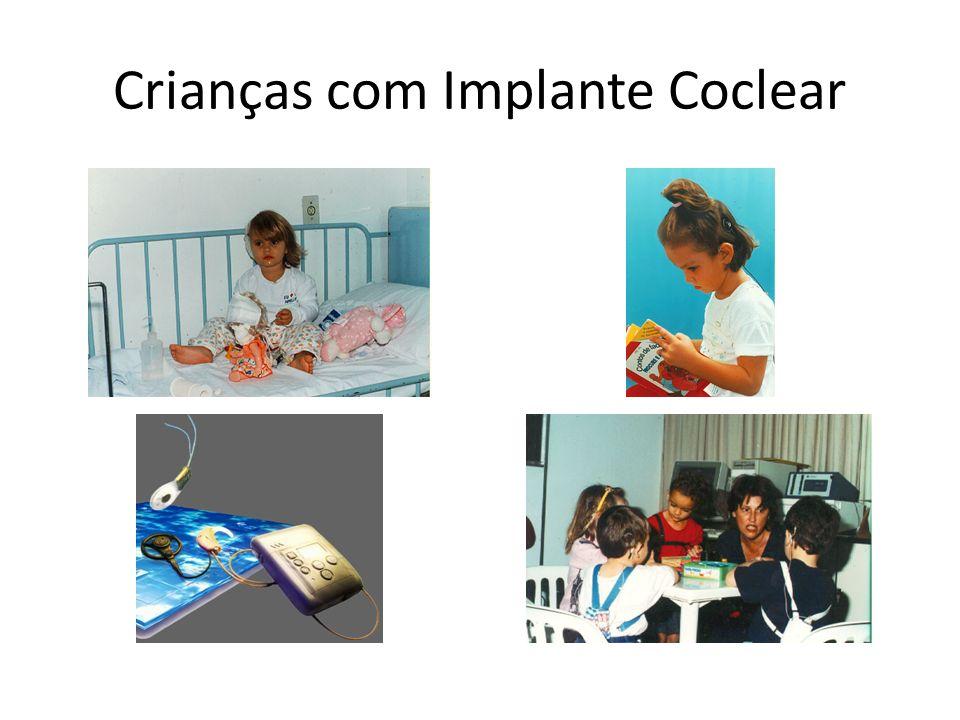 Crianças com Implante Coclear