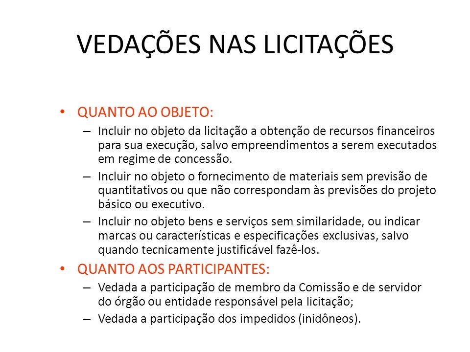 REQUISITOS PARA INSTARAUÇÃO DA LICITAÇÃO OBRAS (Art. 7 º, §§ 2 º e 6 º): –Projeto básico (conjunto de elementos definidores do objeto suficientes para