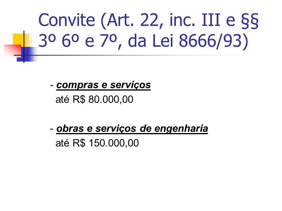 LICITAÇAO Lei 8666/93 O Art.