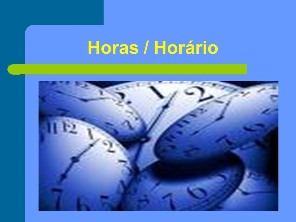 Horas / Horário