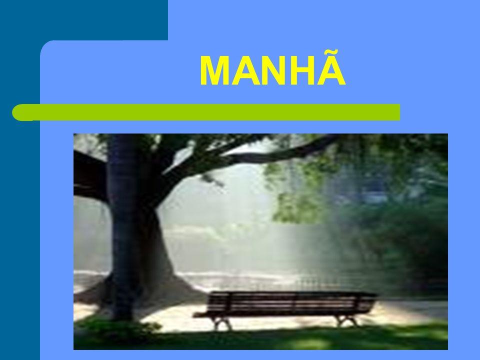 MANHÃ