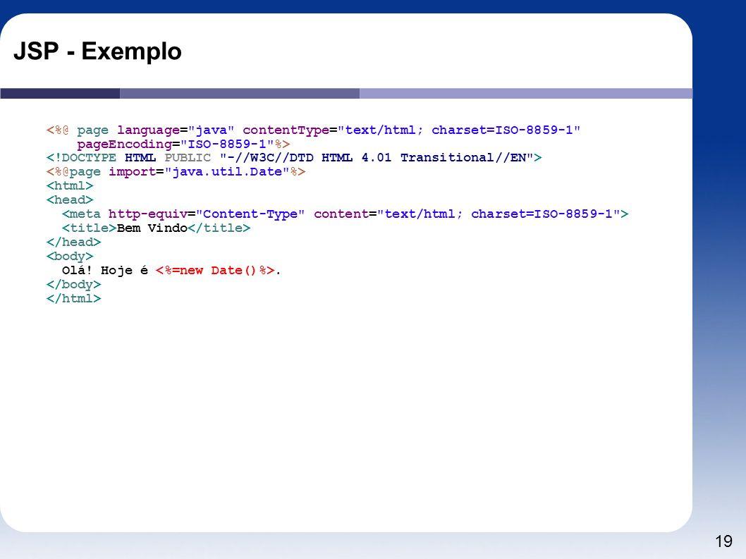 19 JSP - Exemplo <%@ page language=