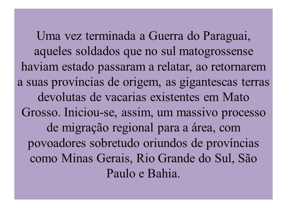 Uma vez terminada a Guerra do Paraguai, aqueles soldados que no sul matogrossense haviam estado passaram a relatar, ao retornarem a suas províncias de