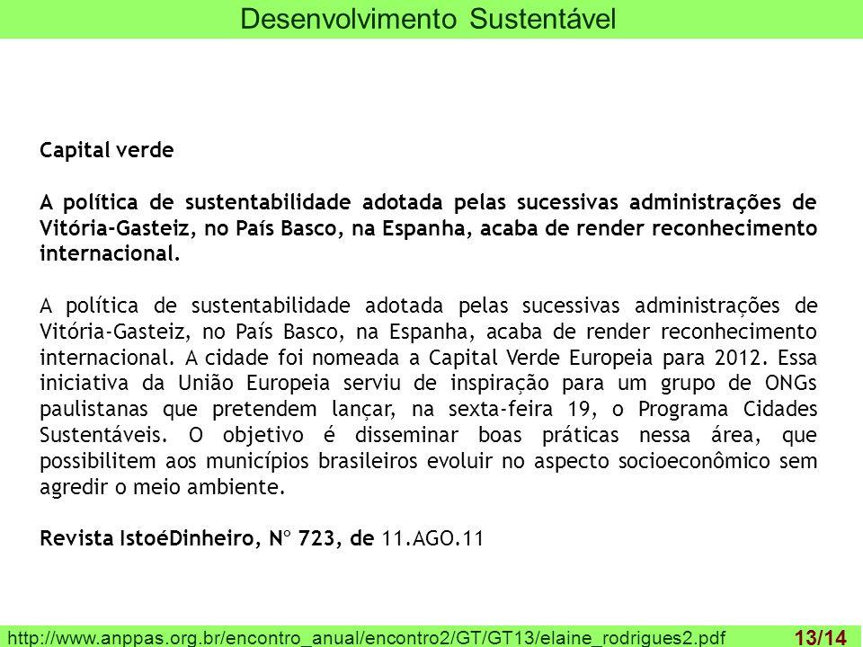 http://www.anppas.org.br/encontro_anual/encontro2/GT/GT13/elaine_rodrigues2.pdf Desenvolvimento Sustentável Capital verde A política de sustentabilida