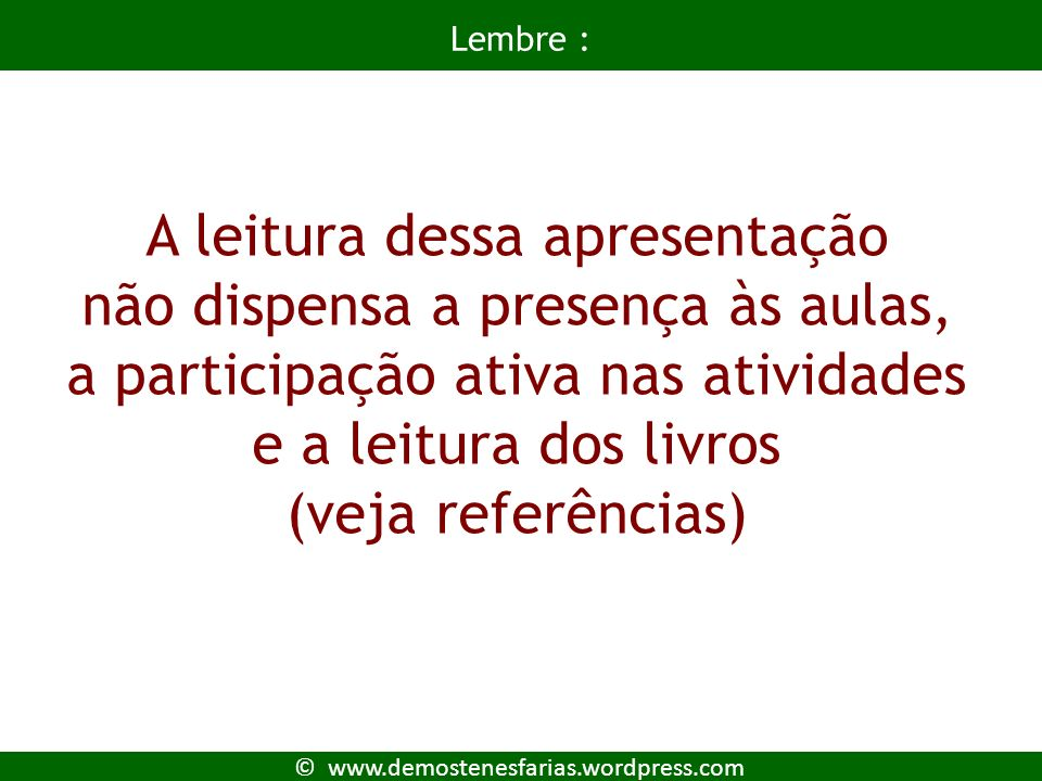 © www.demostenesfarias.wordpress.com A matriz de SWOT e a avaliação estratégica 44 Fonte: LOBATO,2003.