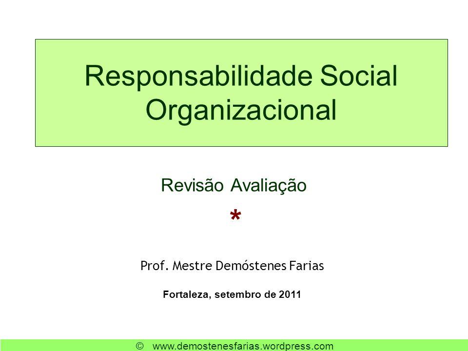 Responsabilidade Social Organizacional Prof.