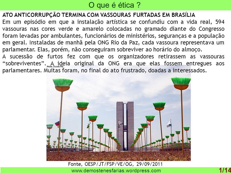 www.demostenesfarias.wordpress.com O que são valores organizacionais .