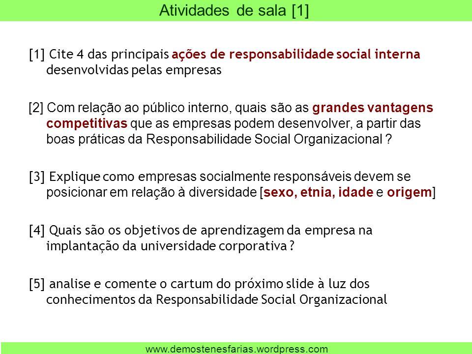 [1] Cite 4 das principais ações de responsabilidade social interna desenvolvidas pelas empresas [2] Com relação ao público interno, quais são as grand