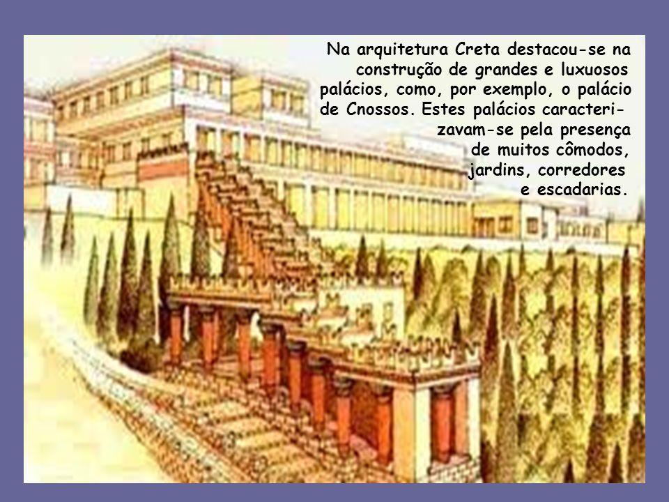 Na arquitetura Creta destacou-se na construção de grandes e luxuosos palácios, como, por exemplo, o palácio de Cnossos. Estes palácios caracteri- zava