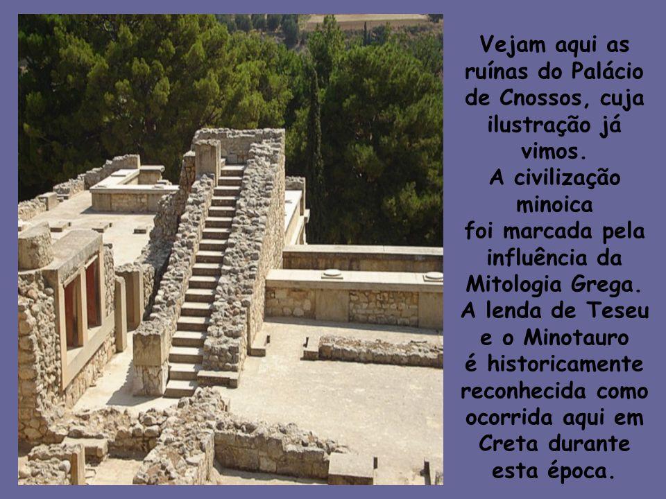Vejam aqui as ruínas do Palácio de Cnossos, cuja ilustração já vimos. A civilização minoica foi marcada pela influência da Mitologia Grega. A lenda de