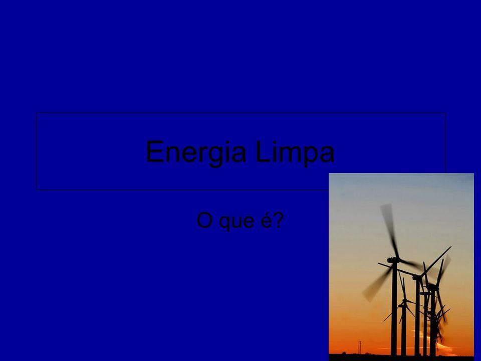 Meta para o futuro A maioria dos países do mundo utiliza a energia de combustíveis fósseis que trazem problemas para o meio ambiente e não são renováveis.