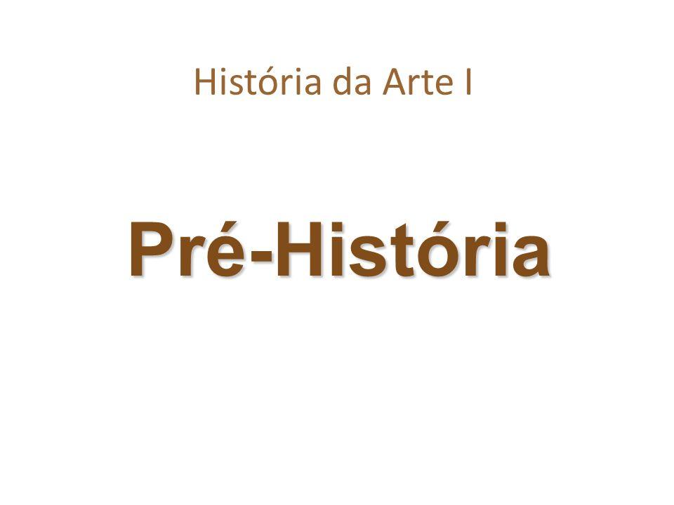 História da Arte I Pré-História