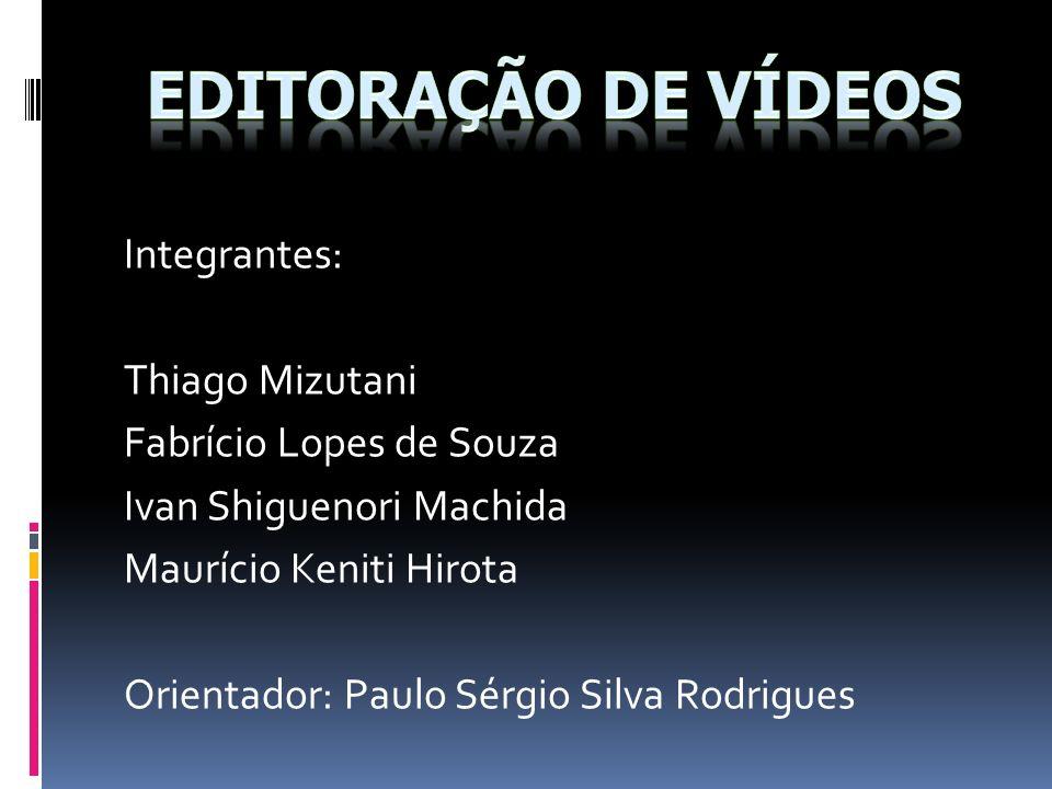 Integrantes: Thiago Mizutani Fabrício Lopes de Souza Ivan Shiguenori Machida Maurício Keniti Hirota Orientador: Paulo Sérgio Silva Rodrigues