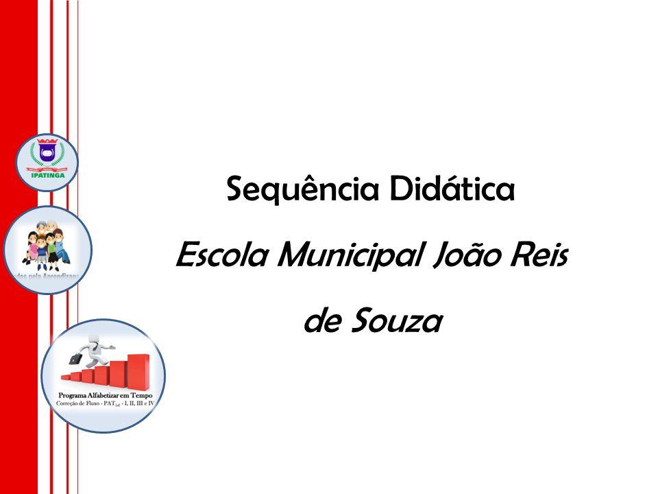 Sequência Didática Escola Municipal João Reis de Souza