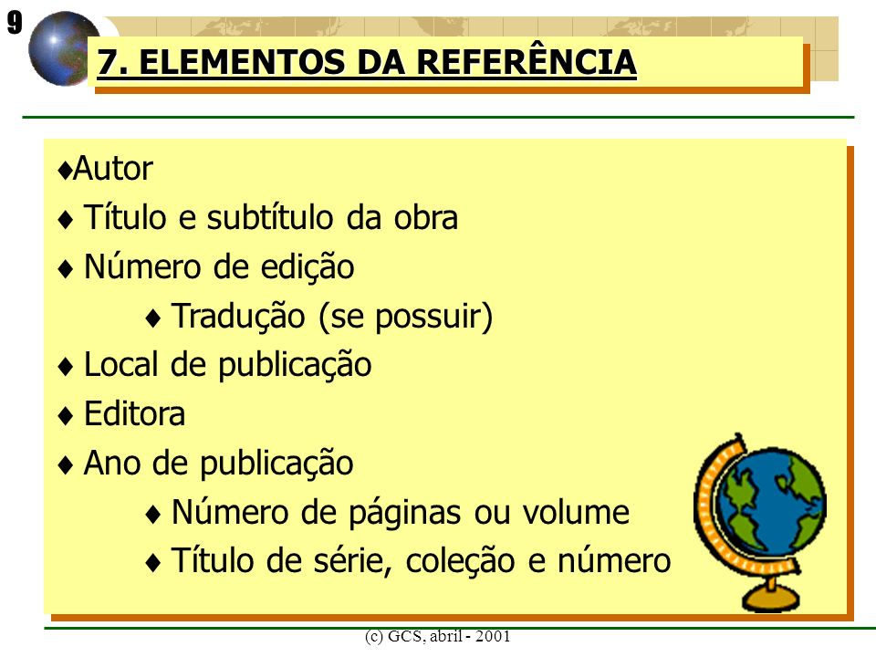 (c) GCS, abril - 2001 8.