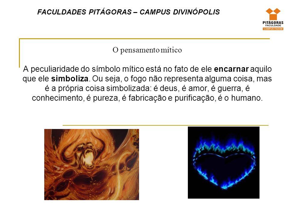 FACULDADES PITÁGORAS – CAMPUS DIVINÓPOLIS O Pensamento Conceitual enquanto o pensamento mítico opera por bricolage (associação dos fragmentos heterogêneos), o pensamento conceitual opera por método F = k.