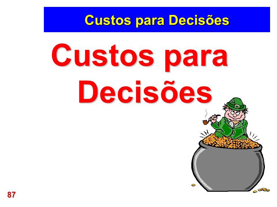 87 Custos para Decisões