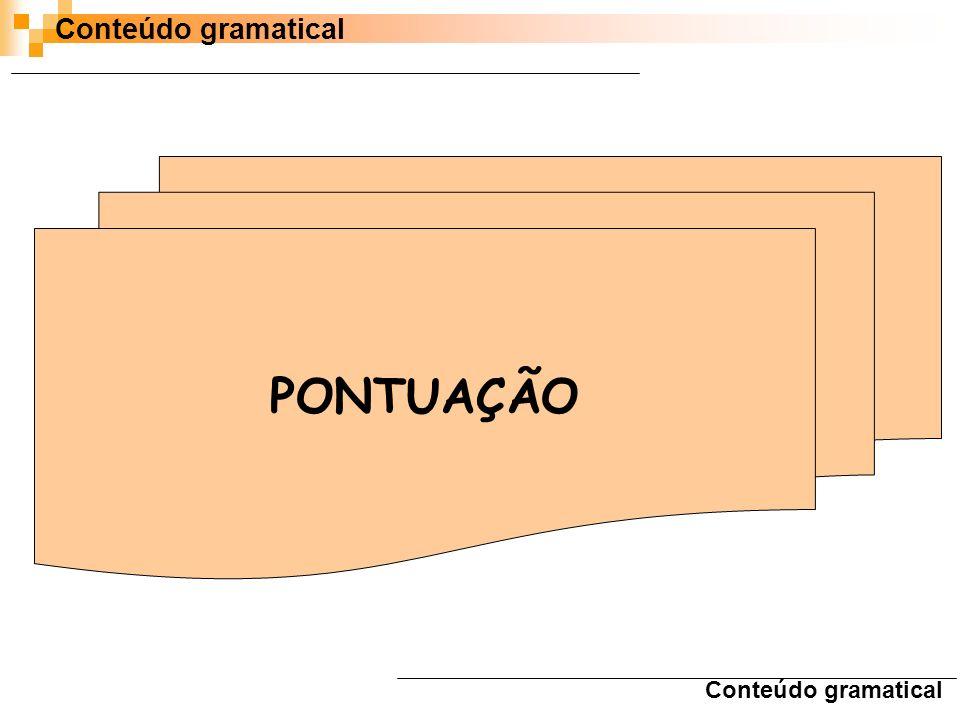 Conteúdo gramatical PONTUAÇÃO