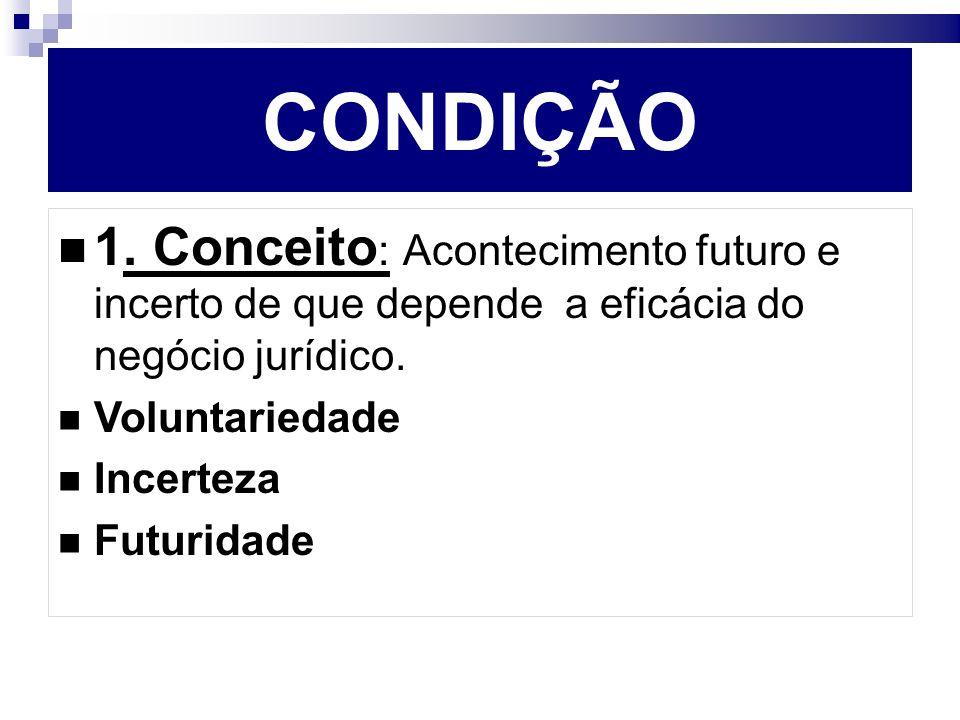 CONDIÇÃO 1.