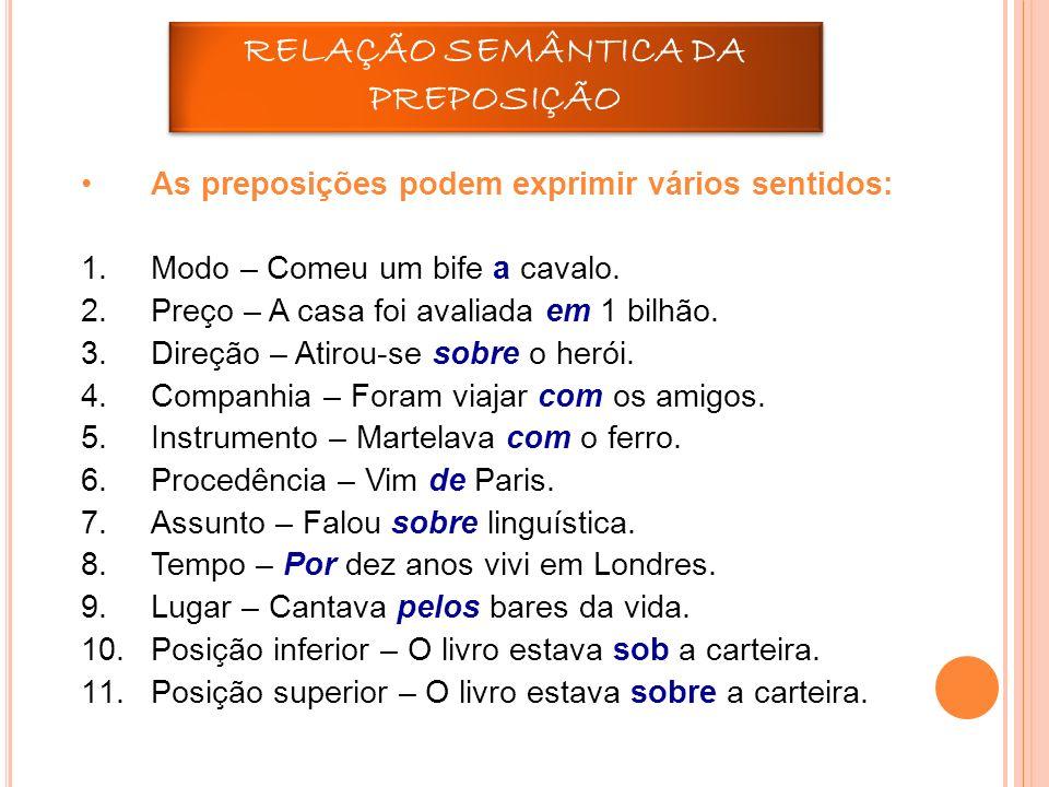 REVISÃO – CONJUNÇÃO Importante conhecer os valores semânticos (sentido) da conjunção.