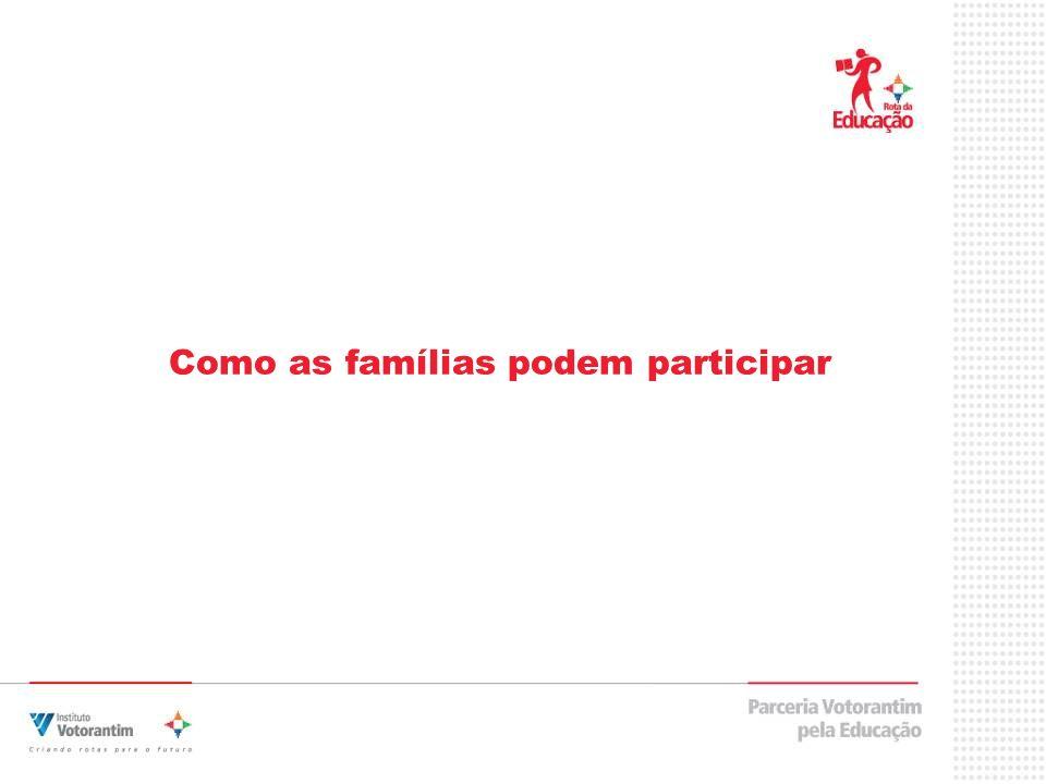 Como as famílias podem participar
