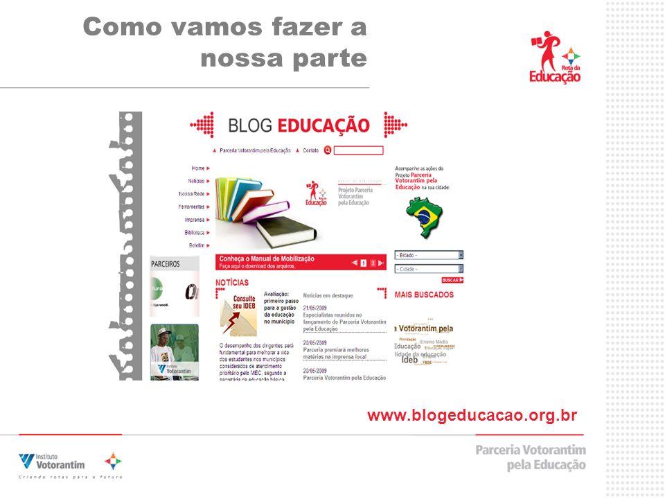 Como vamos fazer a nossa parte www.blogeducacao.org.br