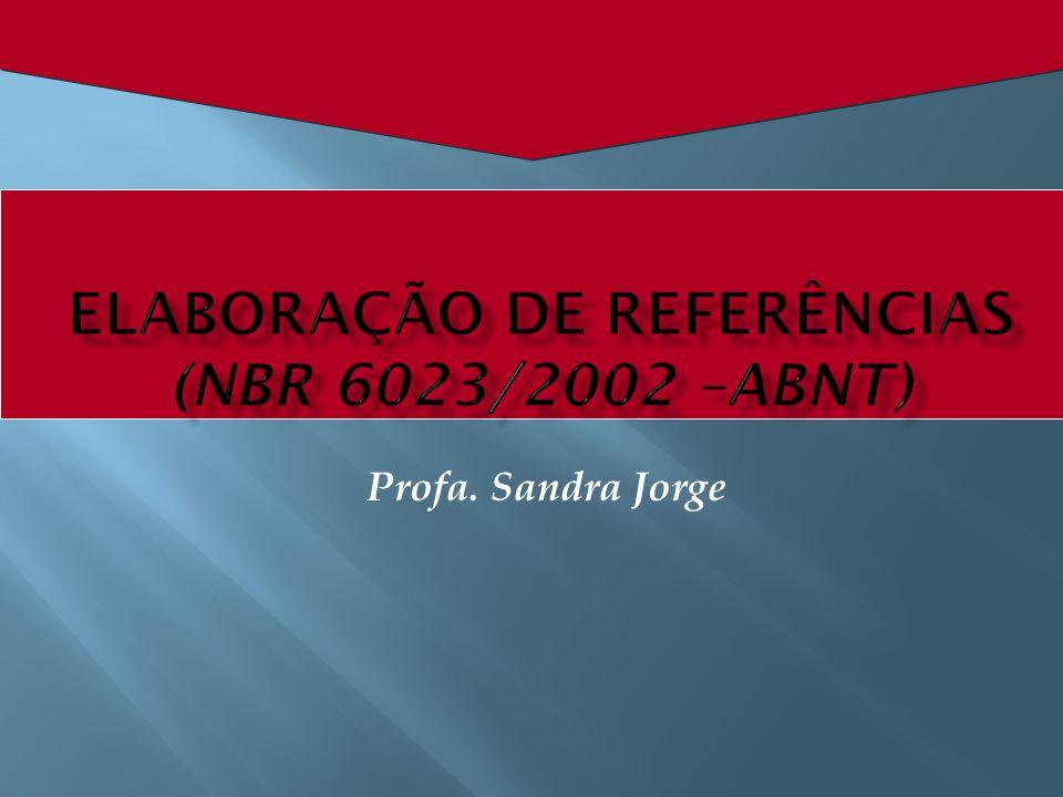 TÍTULO DA PUBLICACÃO.Local (cidade): Editora, ano do primeiro volume.