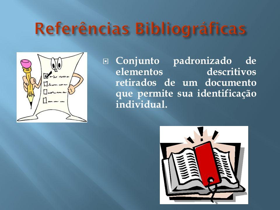 Localização: A referência pode aparecer: no rodapé; no fim de texto ou de capítulo; em lista de referências; tecedendo resumos, resenhas e recensões.