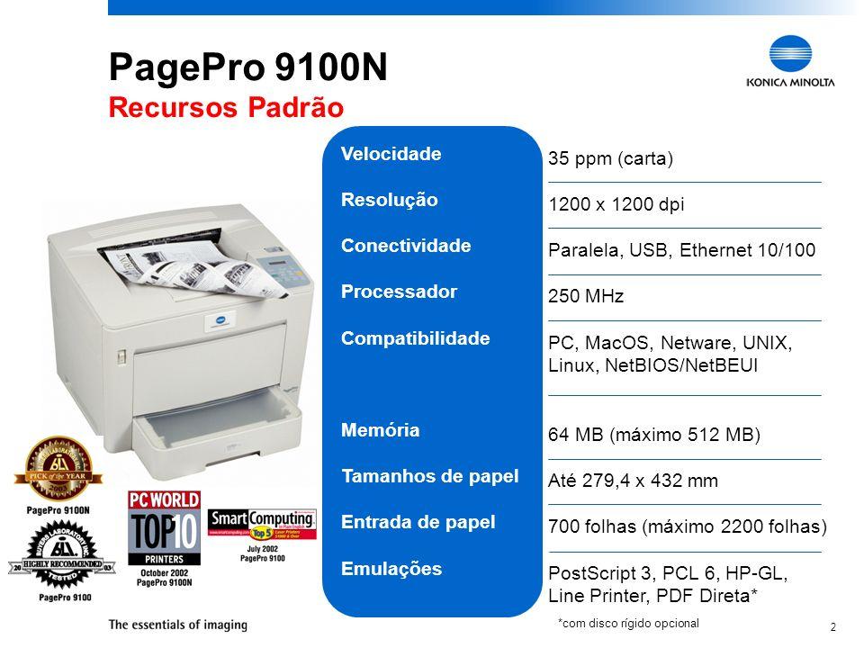 2 PagePro 9100N Recursos Padrão Velocidade Resolução Conectividade Processador Compatibilidade Memória Tamanhos de papel Entrada de papel Emulações 35