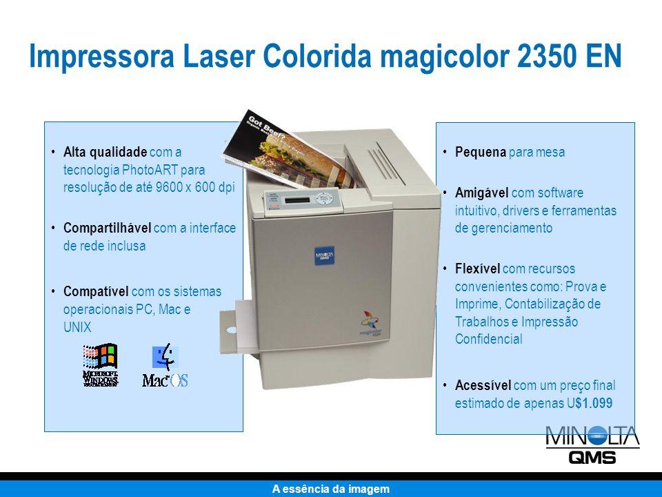A essência da imagem Junta-se a Uma Família Vencedora Impressora Laser Colorida magicolor 2350 EN