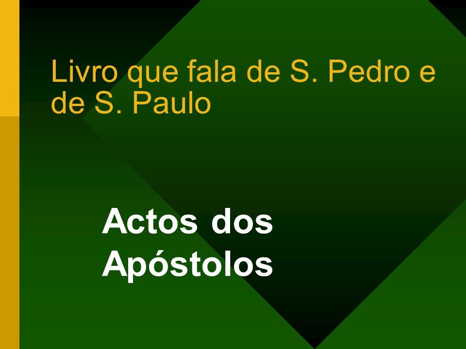 Livro que fala de S. Pedro e de S. Paulo