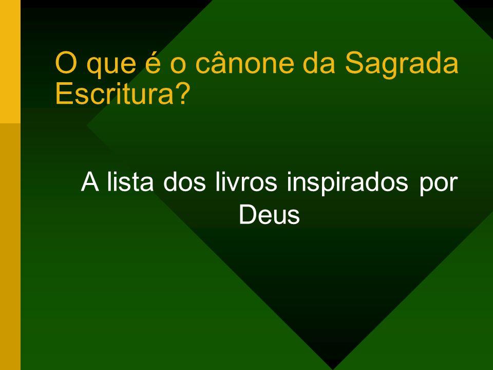 O que é o cânone da Sagrada Escritura? A lista dos livros inspirados por Deus
