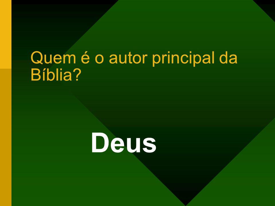 Quem é o autor principal da Bíblia? Deus