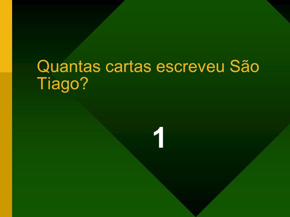 1 Quantas cartas escreveu São Tiago?