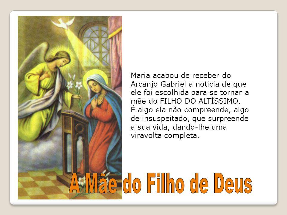 Maria acabou de receber do Arcanjo Gabriel a noticia de que ele foi escolhida para se tornar a mãe do FILHO DO ALTÍSSIMO. É algo ela não compreende, a
