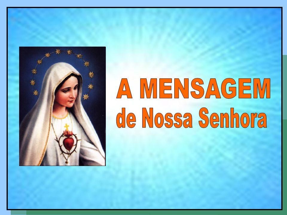 A Mensagem de Fátima é uma escola de salvação.