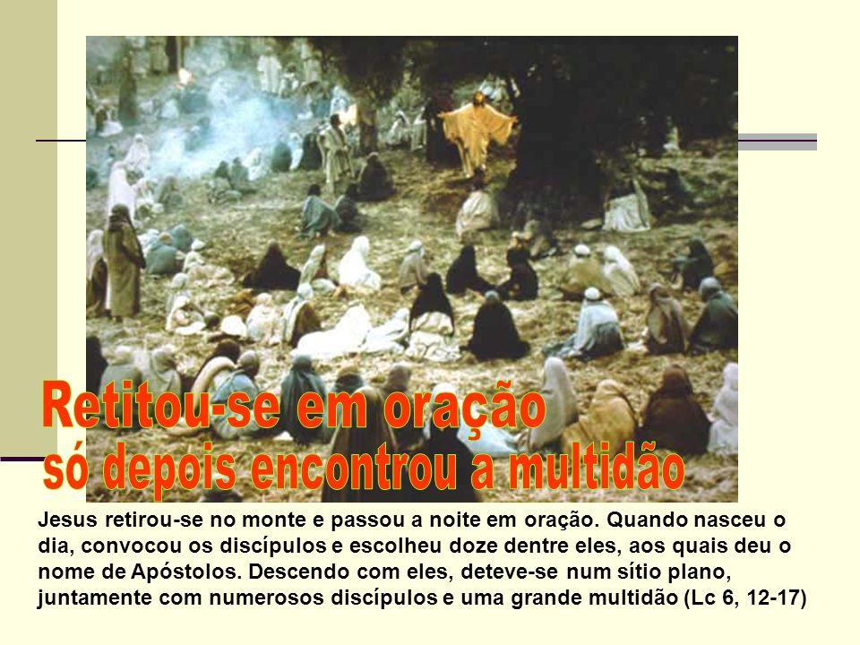 Jesus retirou-se no monte e passou a noite em oração. Quando nasceu o dia, convocou os discípulos e escolheu doze dentre eles, aos quais deu o nome de