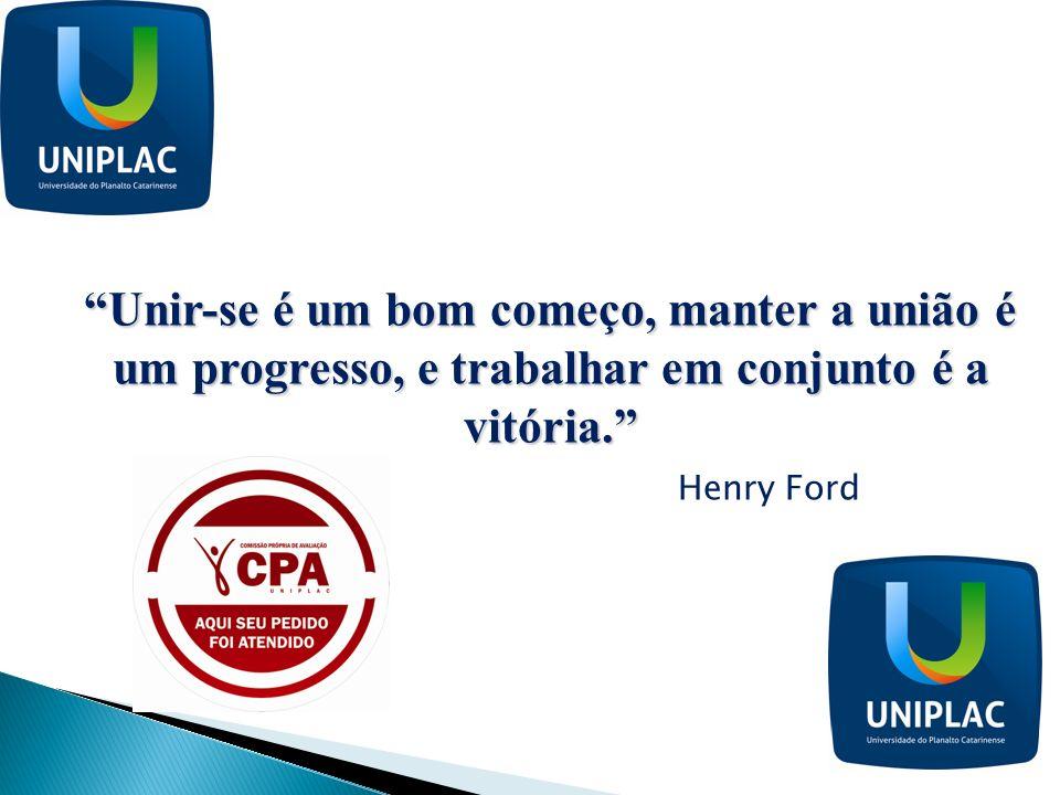 Unir-se é um bom começo, manter a união é um progresso, e trabalhar em conjunto é a vitória. Henry Ford