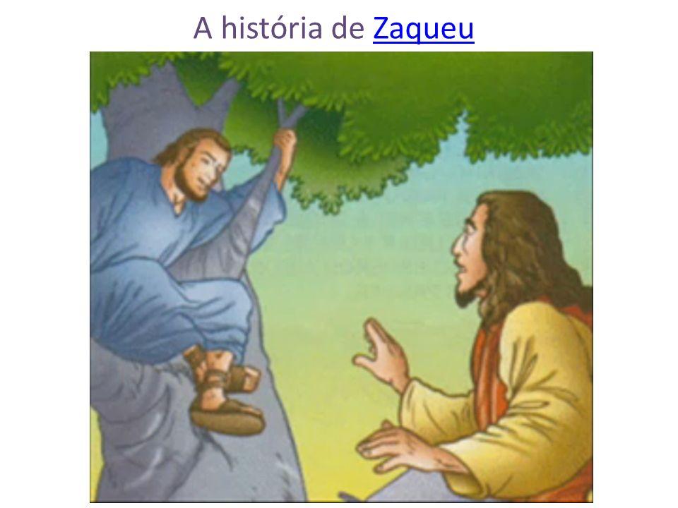 A história de ZaqueuZaqueu