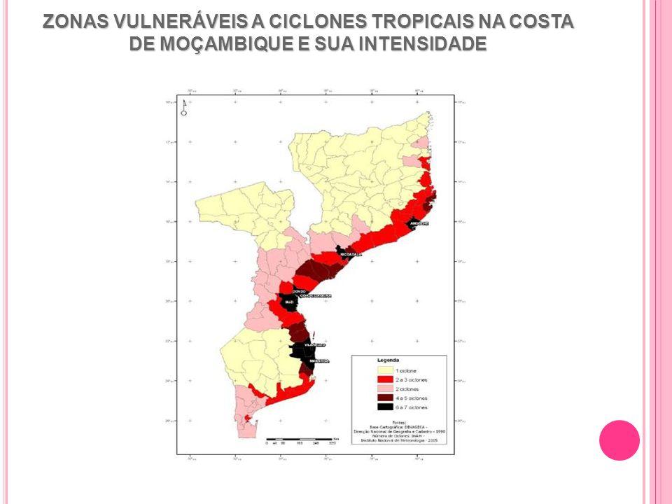 ZONAS VULNERÁVEIS A CICLONES TROPICAIS NA COSTA DE MOÇAMBIQUE E SUA INTENSIDADE