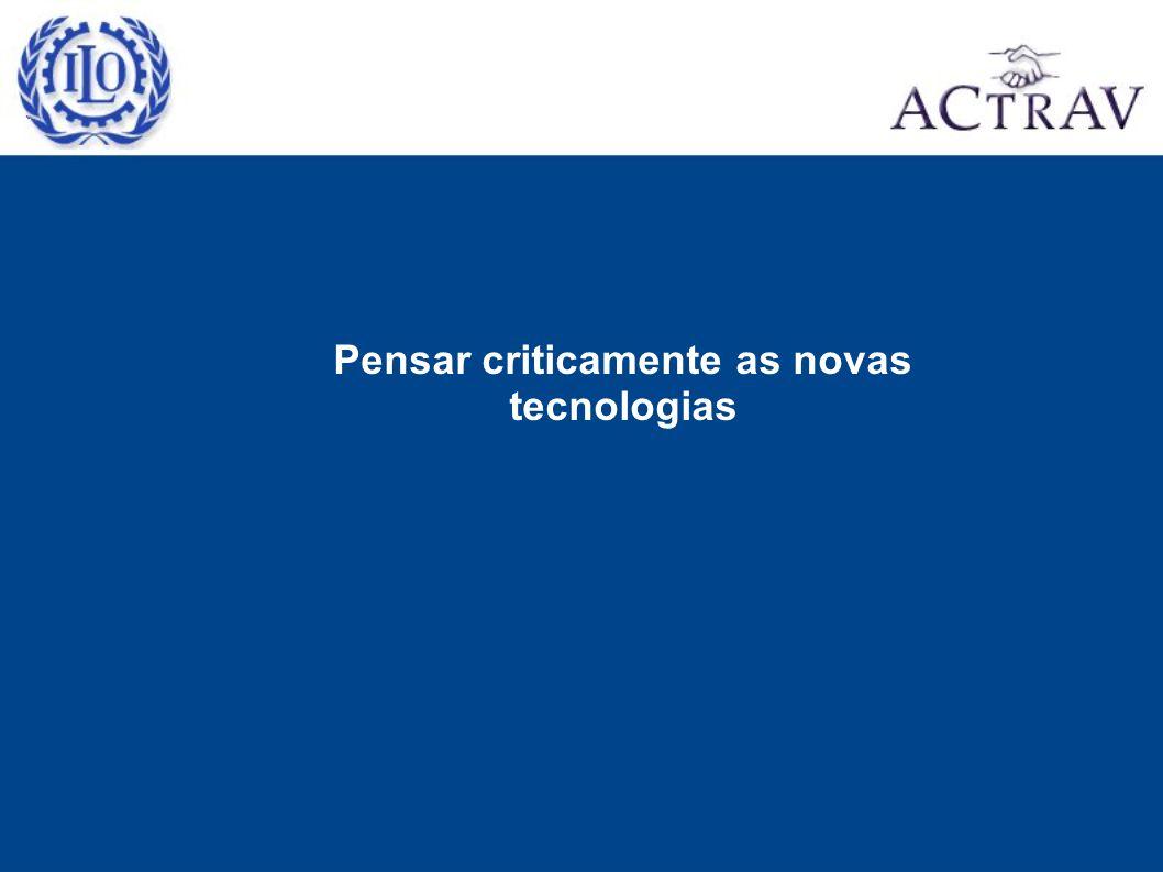 Pensar criticamente as novas tecnologias