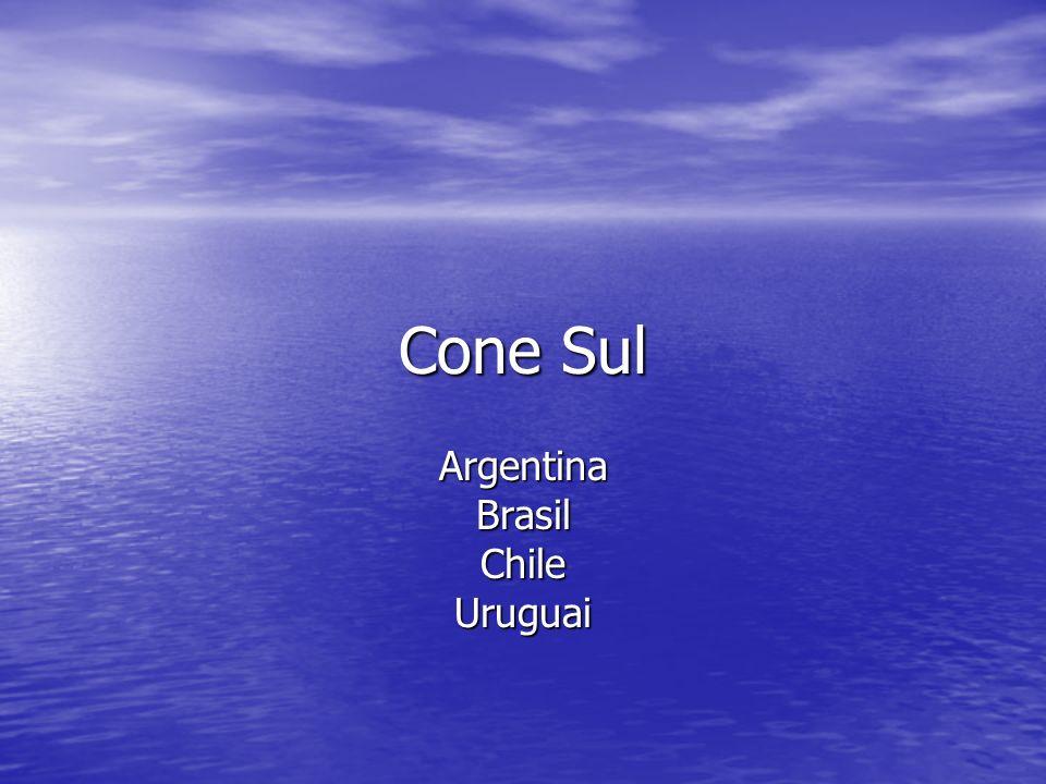 Cone Sul ArgentinaBrasilChileUruguai