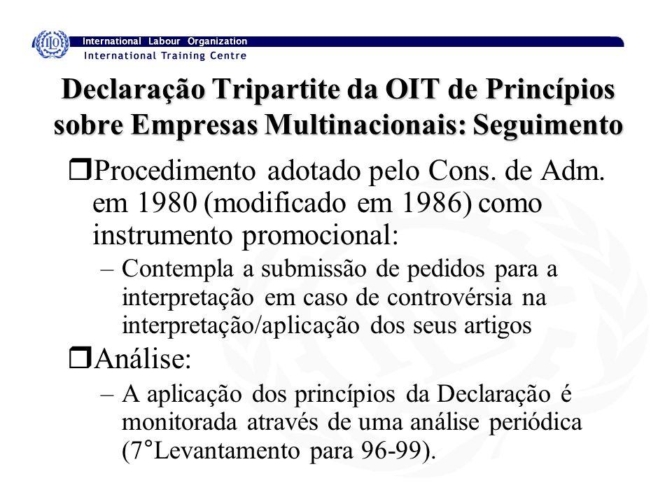 Declaração Tripartite da OIT de Princípios sobre Empresas Multinacionais: Seguimento rProcedimento adotado pelo Cons. de Adm. em 1980 (modificado em 1
